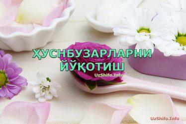 ҲУСНБУЗАРЛАРНИ ЙЎҚОТИШ - HUSNBUZARLARNI YO'QOTISH
